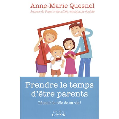 Prendre le temps d'être parents